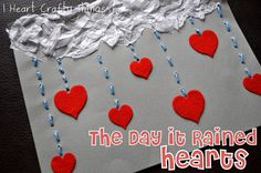 The Day it Rained Hearts from I Heart Crafty Things