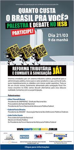 Banner da Campanha Quanto Custa O Brasil Pra Você?