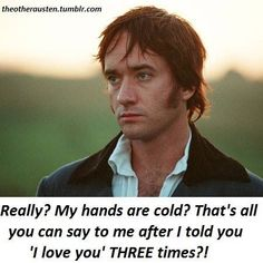 Mr Darcy, love that line + scene tho