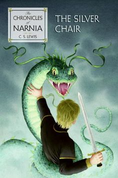 The Silver Chair (The Chronicles of Narnia Series Book 6)