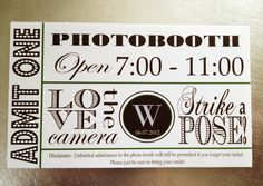 50 Photo Booth Tickets - Admit One 2.5 x 3. $37.50, via Etsy.