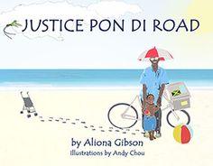 Justice pon di Road - Kids Travel Books