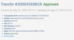 I am getting paid daily at ACX and here is proof of my latest withdrawal. This is not a scam and I love making money online with Ad Click Xpress.  From STPay member: adclickxpress (owner@adclickxpress.com) Transaction Number: 30004575323 Amount: $108.56 Currency: USD Note (if provided): Ad Click Xpress Withdraw #2679985-38139 Transaction Fees: $1.88  Join now: http://www.adclickxpress.com/?r=goki_mkd