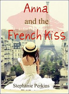 Anna and the French Kiss Anna And The French Kiss, Anna French, Acute Accent, Kiss Books, Best Insults, Stephanie Perkins, Get To Know Me, Make You Smile, Flirting