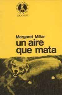 Un aire que mata, de Margaret Millar (Ed. 62)