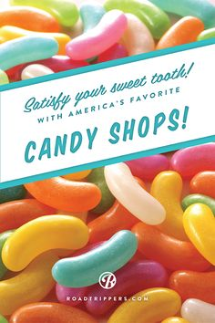 If you're one of those people that wish you could visit Willy Wonka's factory, or you simply have an incurable sweet tooth, check out some of America's favorite candy shops!