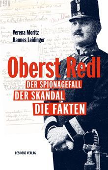Buy Oberst Redl: Der Spionagefall, der Skandal, die Fakten by Hannes Leidinger, Verena Moritz and Read this Book on Kobo's Free Apps. Discover Kobo's Vast Collection of Ebooks and Audiobooks Today - Over 4 Million Titles! Rainer Maria Rilke, Sigmund Freud, Roman History, Beautiful Cover, Moritz, Audiobooks, This Book, Ebooks, Writing