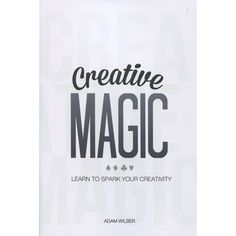 Creative Magic by Adam Wilber - Creative Magic has the formula YOU need to kick start your Magic Creativity AND Career. This book is for the magician who wants to create magic and make money while doing it. TWO SAMPLES FROM CREATIVE MAGIC FROM BRAD CHRISTIAN AND DANIEL MADISON ON CREATIVITY 'To me, creativity seems to be an expression of letting your imagination flow. Get rid of ... get it here: http://www.wizardhq.com/servlet/the-15428/creative-magic-by-adam-wilber/Detail?source=pintrest