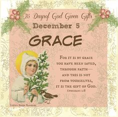 For it is by Grace you have been.....