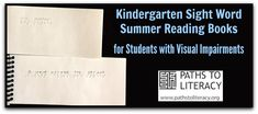 Kindergarten sight word practice for braille readers can help students to retain skills over the long summer vacation!