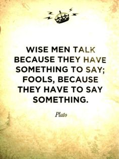 Think before you speak #inspiration #Plato #quote