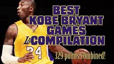 5 Best Kobe Bryant Games Compilation (329 pts combined)