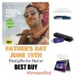 Gifts for Dad- cool gadgets and Father's Day gift ideas @Best Buy #GreatestDad #sponsor