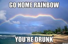 Tagged with funny, memes, awesome; A drunk rainbow Funny Shit, Stupid Funny Memes, Funny Posts, Funny Stuff, Cool Memes, Funny Things, Really Funny, Funny Cute, The Funny