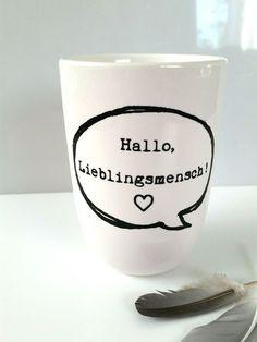Geschenkidee für den Lieblingsmensch, Becher / gift idea for best friends, boy- and girlfriend by JU-Grafik via de.dawanda.com