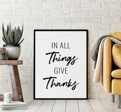 In All Things Give Thanks Printable Art, Thanksgiving Sign, Inspirational Quote, Give Thanks Sign, Thanksgiving Wall Art *INSTANT DOWNLOAD* Printing Websites, Online Printing, Motivational Wall Art, Inspirational Quotes, Printable Art, Printables, Dorm Art, Thanksgiving Signs, Office Printers