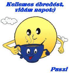 Minden napi jó kivánság - tajcsi.qwqw.hu Good Day, Good Morning, Smiley, Emoji, Family Guy, Gifs, Humor, Funny, Happy