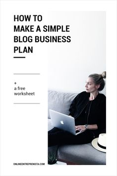 How to make a simple blog business plan — Online entreprenista