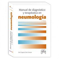 Manual diagnóstico y terapeutica en neumología /      coordinador, José Gregorio Soto Campos ; [autores, Eva Acosta      Bazaga ... et al.].-- ..T250:3ª ed.-- Madrid : Ergón, D.L. 2016.          683 p. : il. ; 24 cm.