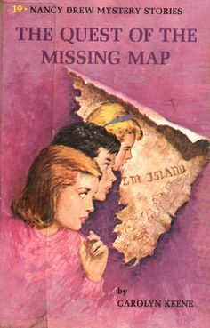 """Nancy Drew #19 - """"The Quest of the Missing Map"""""""