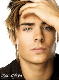 Zac Efron - Way to young for me, but a very handsome young man.