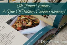 The Pioneer Woman – A Year Of Holidays Cookbook Giveaway!  @Diana Stone