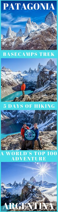 5 Days of Hiking in Patagonia – Basecamps Trek. A world's top 100 travel adventure. Hiking in Los Glaciares National Park in Argentine Patagonia makes the list because a visit to Patagonia wouldn't be complete without getting up close and personal with Fitz Roy and Cerro Torre. Click to read more. #AdventureTravel #Patagonia #Hiking #Travel