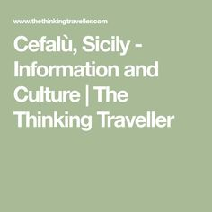 Cefalù, Sicily - Information and Culture | The Thinking Traveller