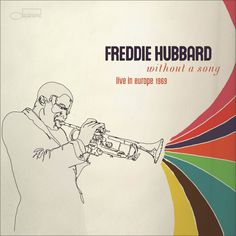 Freddie Hubbard, without a song album cover, Blue Note Records Music Artwork, Art Music, Vinyl Cover, Cover Art, Graphic Design Magazine, Magazine Design, Musik Illustration, Francis Wolff, Freddie Hubbard