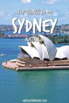 Sydney Top Things To Do and Best Sights to Visit on a Short Stay