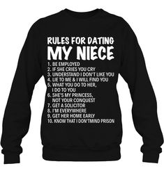 Rules For Dating My Niece Funny Shirts Funny Mugs Funny T Shirts For Woman and Men Meme Shirts, Aunt Shirts, Sarcastic Shirts, Funny Shirt Sayings, T Shirts With Sayings, Funny Tshirts, Funny Outfits, Cool Outfits, Cool Shirts