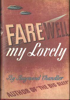 Farewell, my Lovely by Raymond Chandler 1940