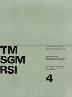 TM RSI SGM 1960–90/ Cover from 1963 issue 4/ Cover Design Felix Berman/ Typeface Univers