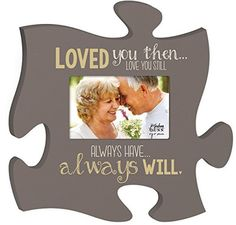 Whether you us this puzzle photo frame for a picture from years ago or one from your last anniversary, it's sure to highlight the beauty of your relationship. Loved you then . love you still always Puzzle Picture Frame, Puzzle Frame, Collage Picture Frames, Picture Wall, Picture Ideas, Picture Frames Online, Christmas Gifts For Girlfriend, Puzzle Pieces, Love And Marriage
