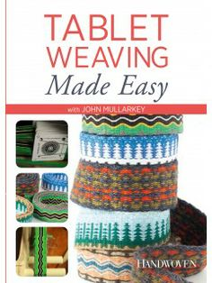 This is the DVD cover for Tablet Weaving Made Easy with John Mullarkey.