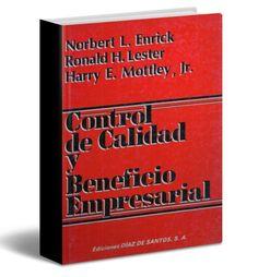 Control de calidad y beneficios empresariales – Norbert Enrick – PDF  #controlDeCalidad #empresarial #LibrosAyuda  http://librosayuda.info/2016/04/18/control-de-calidad-y-beneficios-empresariales-norbert-enrick-pdf/