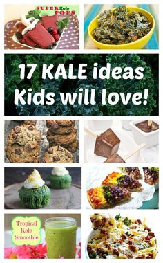 17 of the BEST Kale Recipes & Snacks that Kids Will Love!