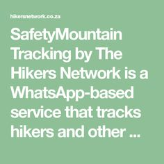 SafetyMountain Tracking by The Hikers Network is a WhatsApp-based service that tracks hikers and other mountain users (runners, cyclists, etc) on their… Cyclists, Cape Town, Runners, Track, Mountain, Hallways, Runway, Joggers, Truck