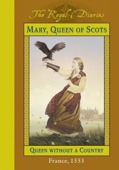 Mary, Queen of Scots: Queen Without a Country, France 1553