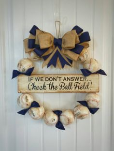 Check out this item in my Etsy shop https://www.etsy.com/listing/275137432/baseball-wreath-with-burlap-bow-perfect