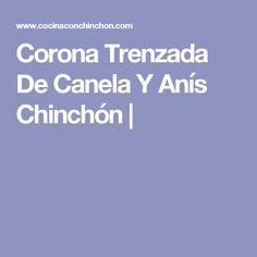 Corona Trenzada De Canela Y Anís Chinchón |