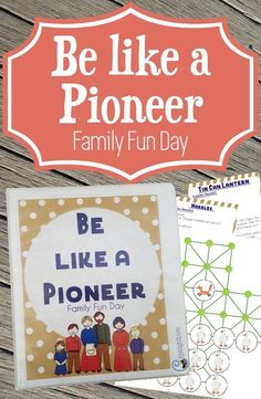 Be like a Pioneer Family Fun Packet — Chicken Scratch N Sniff Pioneer Day Activities, Pioneer Games, Activity Day Girls, Activity Days, Family Fun Day, Family Night, Primary Activities, Family Activities, Church Activities