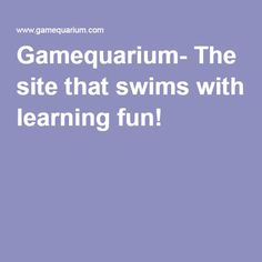 Gamequarium- The site that swims with learning fun! Printables