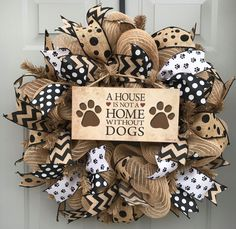 A House is Not a Home Without Dogs Black and Brown Burlap Deco Mesh Wreath