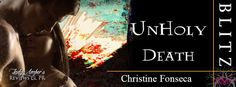 Jacklynn Love's Reading: Release Day Blitz & Giveaway: UnHoly Death by Chri...