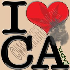 "Help make California greener. Up close ""I [heart] CA"" actually reads ""I love Cannabis"".  http://www.cafepress.com/thenaughtynook/10403013"