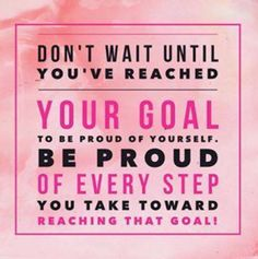 Be proud of yourself - fashionablyfitj