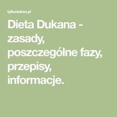 Dieta Dukana - zasady, poszczególne fazy, przepisy, informacje.