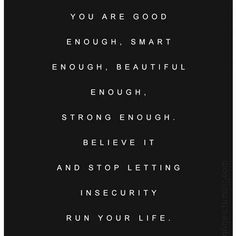 Remember this always ❤️ Not Good Enough, Insecure, You're Awesome, Gods Love, Believe, Faith, Cards Against Humanity, Good Things, Let It Be