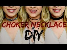 CHOKER NECKLACE DIY x 3 easy choker necklaces - YouTube